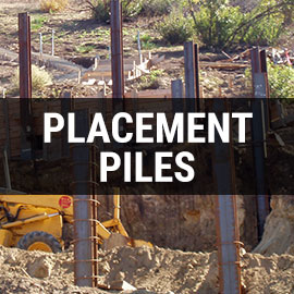 Placement Piles